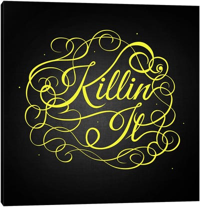 Killin' It Canvas Art Print