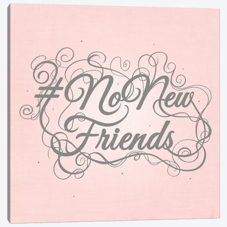 NoNewFriends Canvas Print #SWS1} by 5by5collective Canvas Art Print
