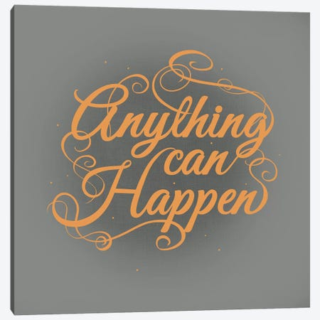 Anything Can Happen Canvas Print #SWS27} by 5by5collective Canvas Art Print
