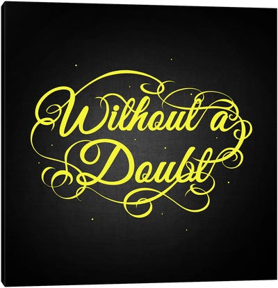 Without a Doubt Canvas Art Print