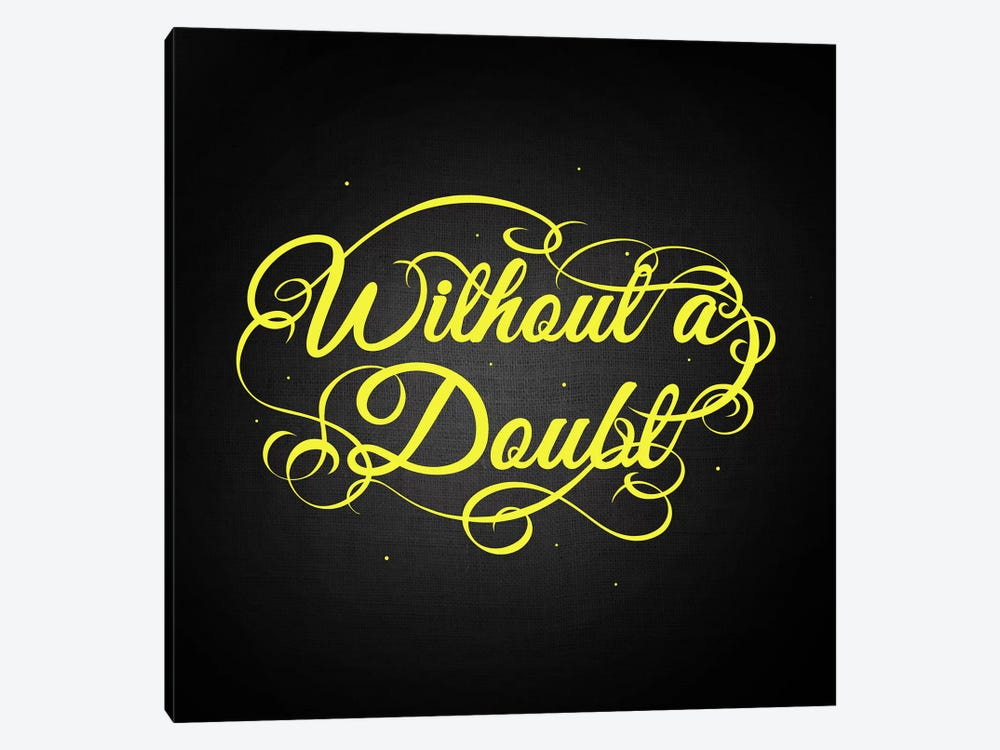 Without a Doubt by 5by5collective 1-piece Canvas Print
