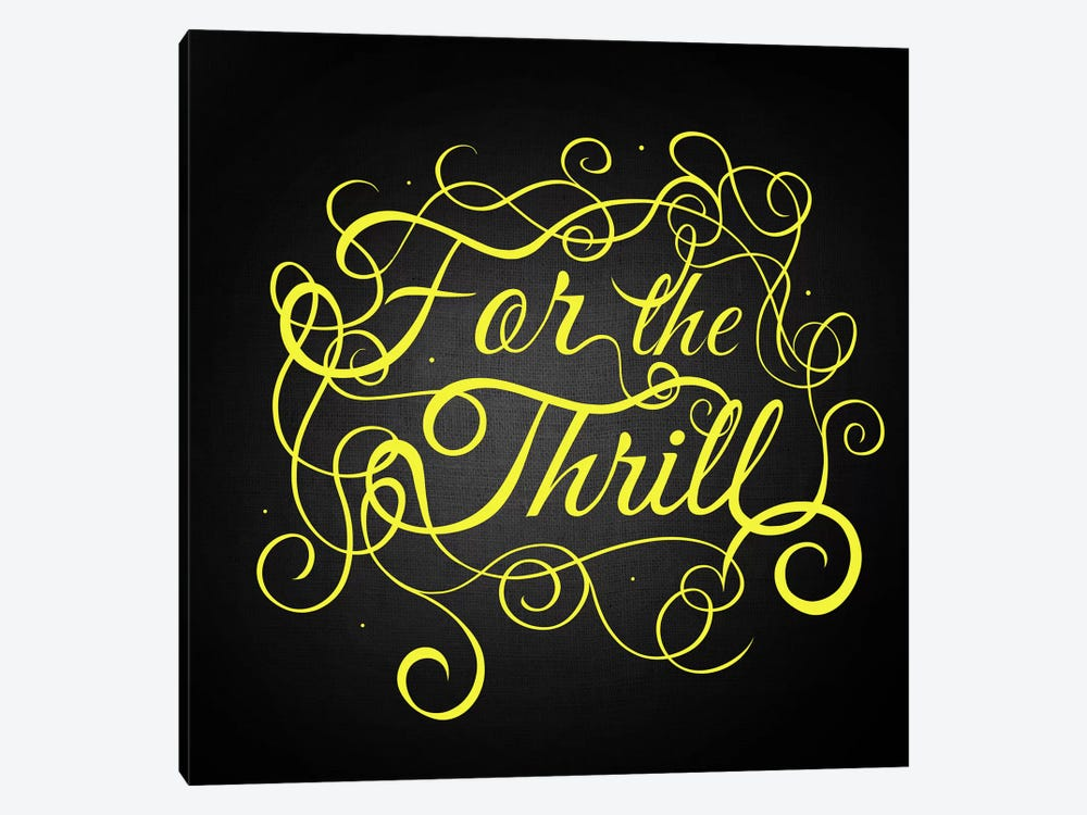 For the Thrill by 5by5collective 1-piece Canvas Art Print