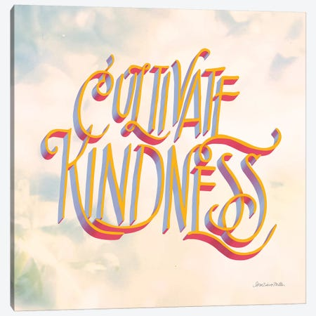 Cultivate Kindness Canvas Print #SZM14} by Sara Zieve Miller Canvas Art Print