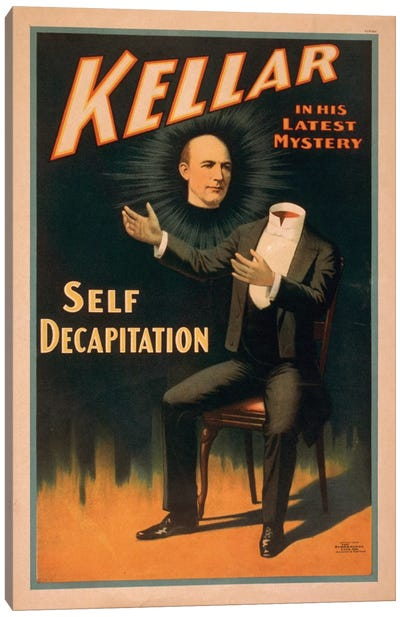 Kellar In His Latest Mystery: Decapitation Vintage Print Canvas Art Print