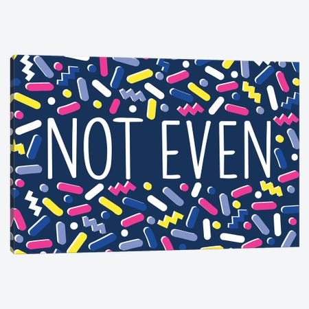 Not Even Canvas Print #TAU6} by Alison Tauber Canvas Print