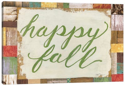 Happy Fall Canvas Print #TAV13
