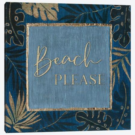 Beach Please Canvas Print #TAV219} by Tava Studios Canvas Wall Art