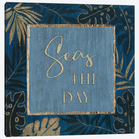 Seas The Day Canvas Print #TAV229} by Tava Studios Canvas Print