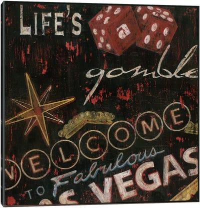 Life's a Gamble Canvas Print #TAV8
