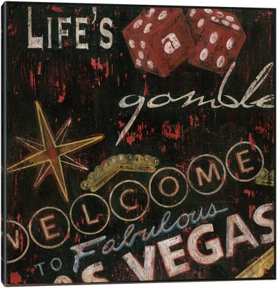 Life's a Gamble Canvas Art Print