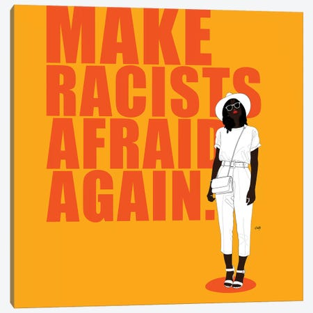 Make Racists Afraid Again Canvas Print #TBJ20} by Ohab TBJ Canvas Art