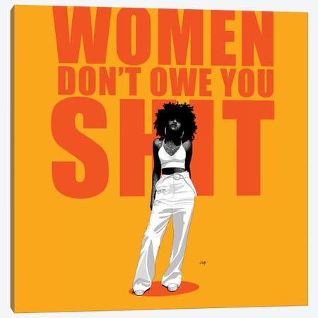 Women Don't Owe You Shit Canvas Print #TBJ42} by Ohab TBJ Canvas Wall Art