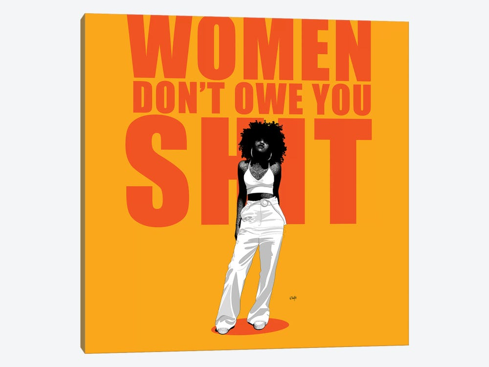 Women Don't Owe You Shit by Ohab TBJ 1-piece Canvas Art