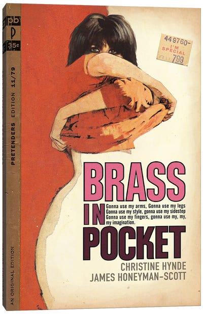 Brass In Pocket Canvas Art Print
