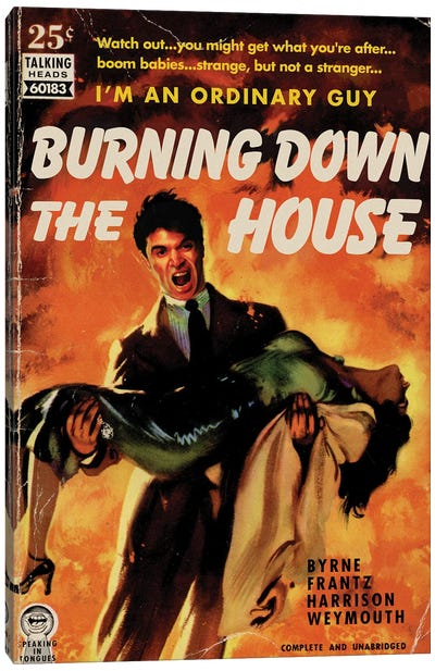 Burning Down The House Canvas Art Print