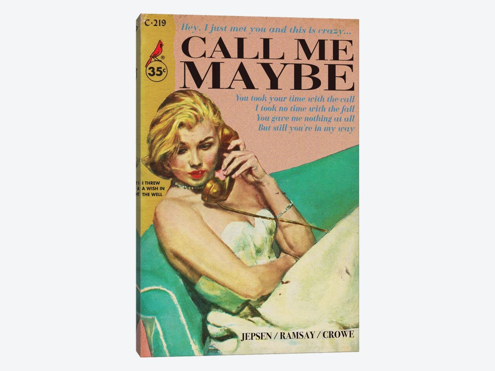 Call Me Maybe by Todd Alcott 1-piece Art Print