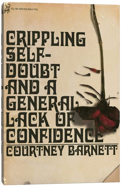Crippling Self-Doubt And A General Lack Of Confidence Canvas Art Print