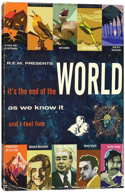 It's The End Of The World As We Know It Canvas Art Print