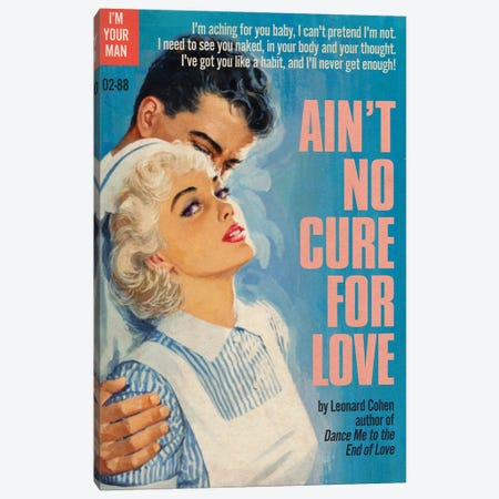 Ain't No Cure For Love Canvas Print #TDD3} by Todd Alcott Canvas Art Print