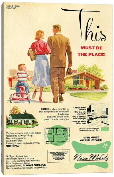 This Must Be The Place Canvas Art Print