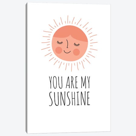 You Are My Sunshine Canvas Print #TDE95} by TomasDesign Canvas Art Print