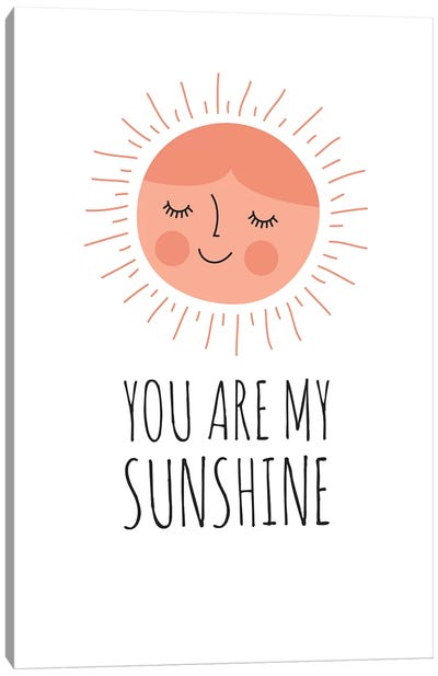 You Are My Sunshine Canvas Art Print