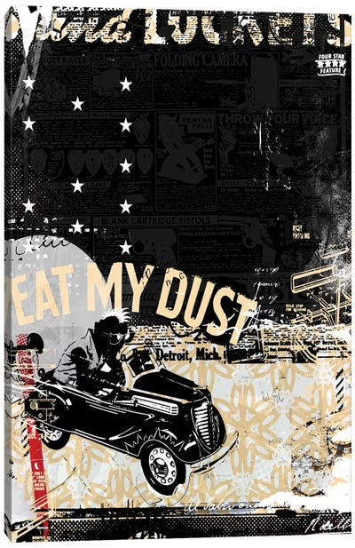 Eat My Dust Canvas Art Print