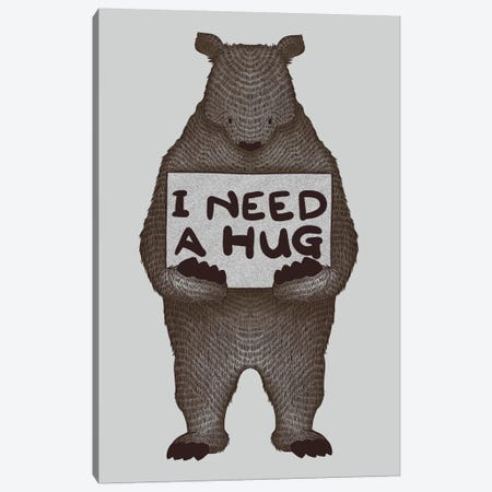 I Need A Hug Canvas Print #TFA100} by Tobias Fonseca Canvas Artwork