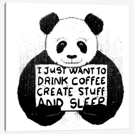 I Just Want To Drink Coffee, Create Stuff, And Sleep Canvas Print #TFA168} by Tobias Fonseca Canvas Artwork
