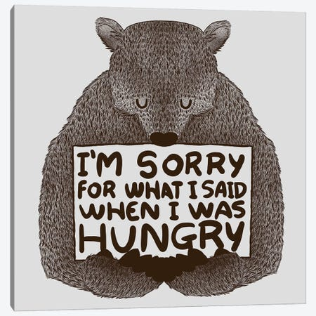 I'm Sorry For What I Said When I Was Hungry Canvas Print #TFA176} by Tobias Fonseca Canvas Wall Art