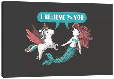 I Believe In You Canvas Art Print