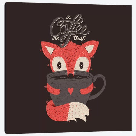 In Coffee We Trust Canvas Print #TFA319} by Tobias Fonseca Art Print