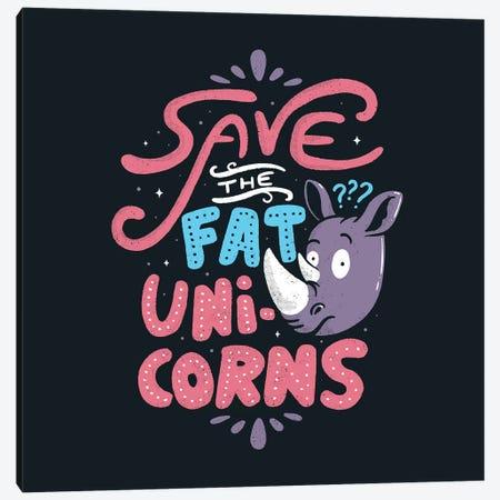 Save The Fat Unicorns Canvas Print #TFA376} by Tobias Fonseca Canvas Art