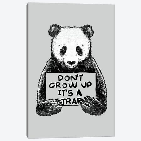 Don'T Grow Up Its A Trap Canvas Print #TFA396} by Tobias Fonseca Canvas Artwork