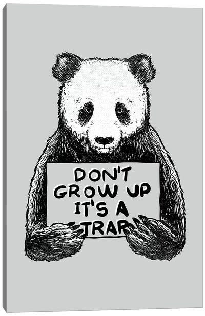 Don'T Grow Up Its A Trap Canvas Art Print