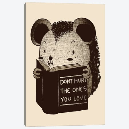 Hedgehog Don't Hurt The Ones You Love Canvas Print #TFA435} by Tobias Fonseca Canvas Print