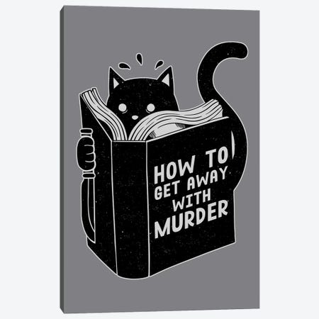 How To Get Away With Murder Canvas Print #TFA456} by Tobias Fonseca Canvas Art Print