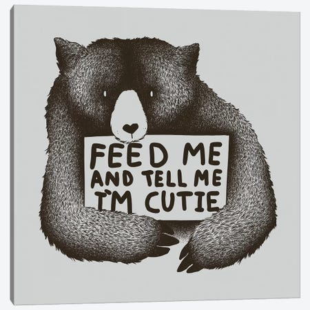 Feed Me And Tell Me I'm Cutie Canvas Print #TFA457} by Tobias Fonseca Art Print