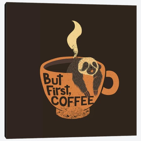 But First Coffee Canvas Print #TFA504} by Tobias Fonseca Canvas Art Print