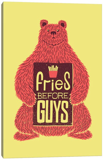Fries Before Guys Canvas Art Print