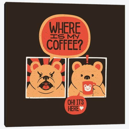 Where Is My Coffee Canvas Print #TFA565} by Tobias Fonseca Art Print
