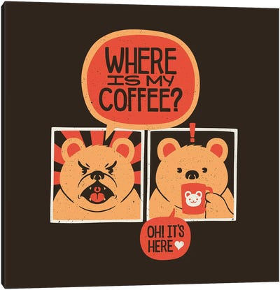 Where Is My Coffee Canvas Art Print