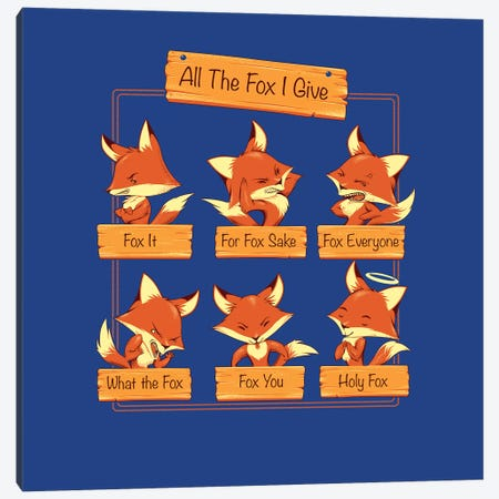 All The Fox I Give Canvas Print #TFA610} by Tobias Fonseca Canvas Artwork
