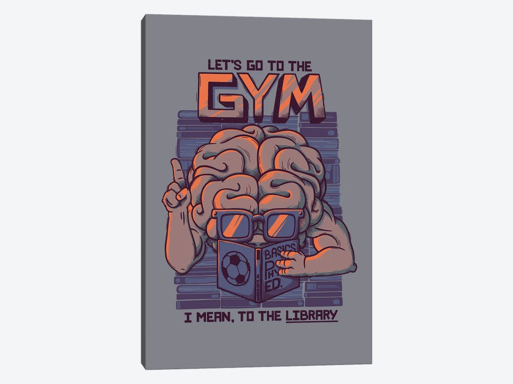 Let's Go To The Gym 1-piece Art Print