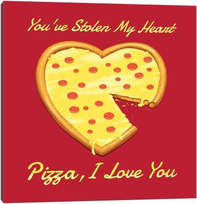You've Stolen My Heart, Pizza Canvas Art Print