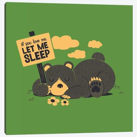 If You Love Me Let Me Sleep Canvas Print #TFA669} by Tobias Fonseca Art Print