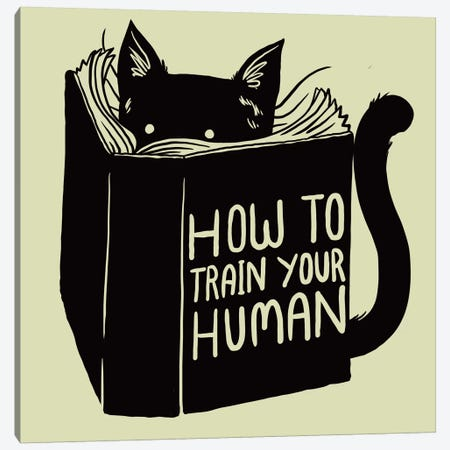 How To Train Your Human Canvas Print #TFA99} by Tobias Fonseca Canvas Art Print
