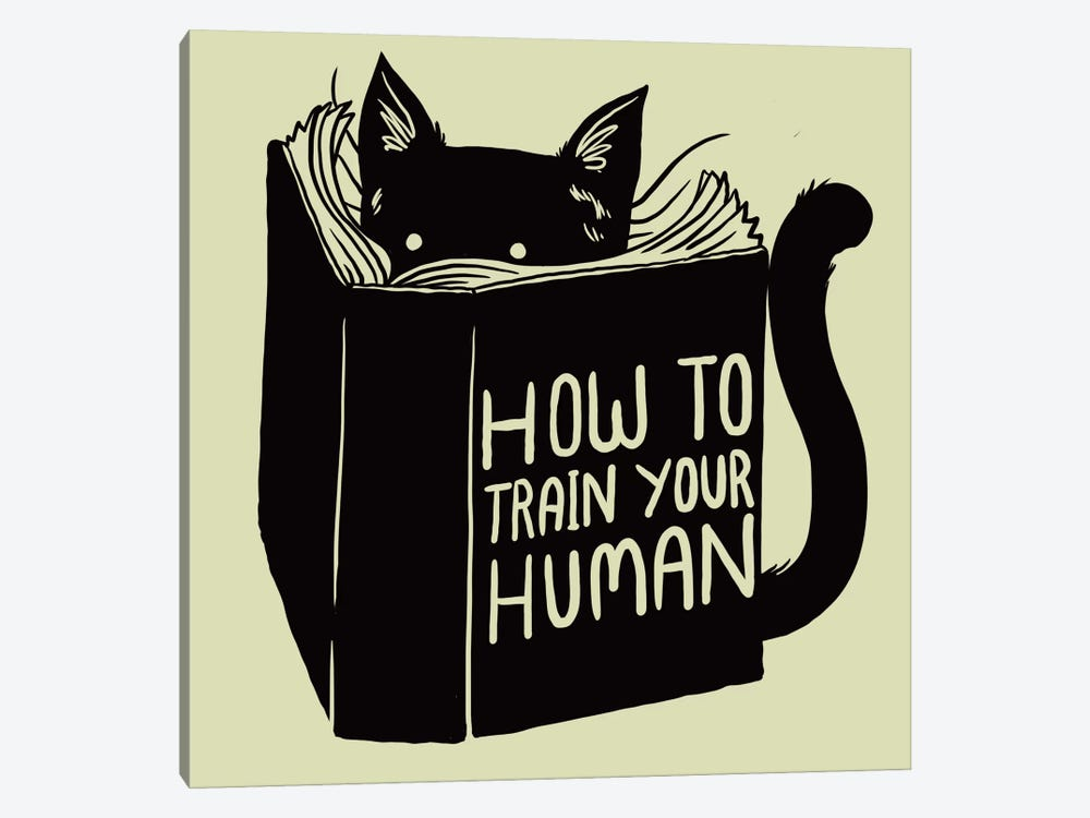 How To Train Your Human 1-piece Canvas Print