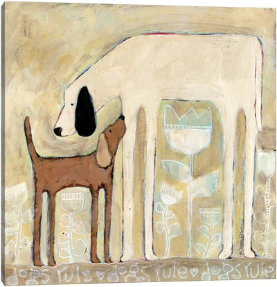 Dogs Rule Canvas Art Print