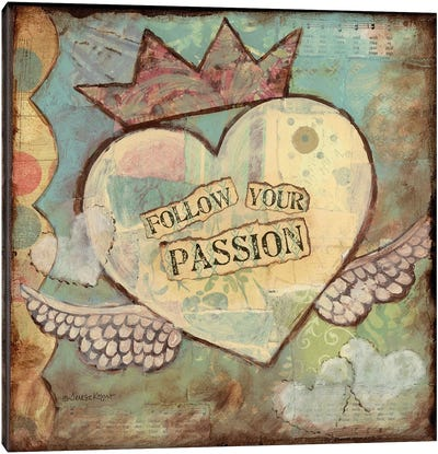 Follow Your Passion Canvas Art Print
